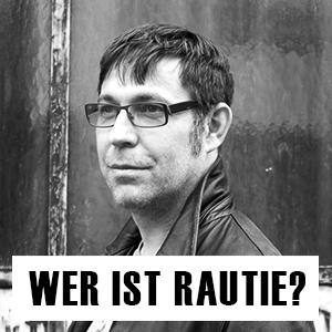 Wer ist Rautie?